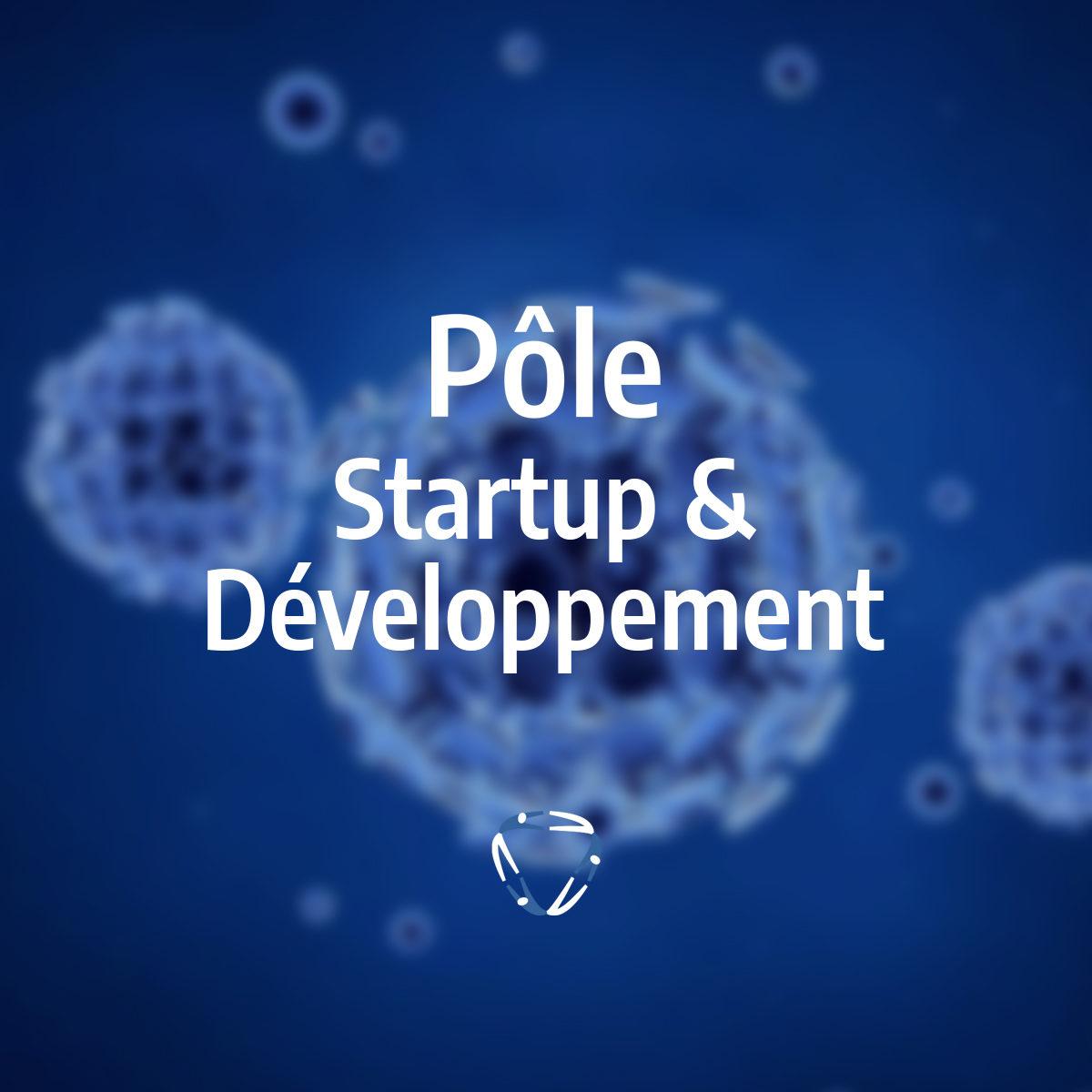 Les entrepreneurs du pôle Startup & Développement vous aident à rebondir